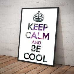Plakat KEEP CALM AND BE COOL