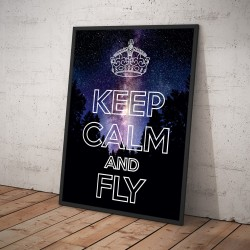 Plakat KEEP CALM AND FLY