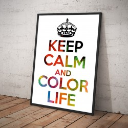 Plakat KEEP CALM AND COLOR LIFE