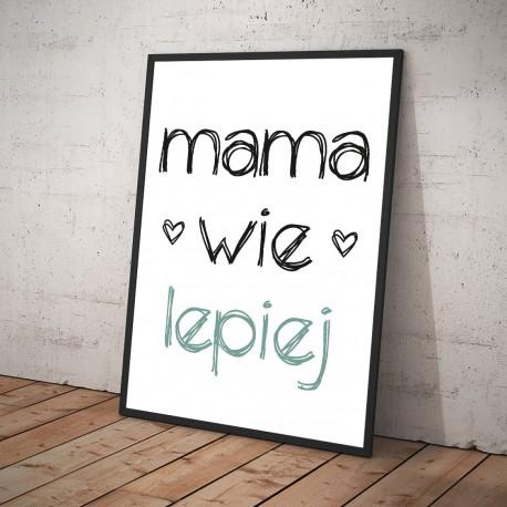 Plakat MAMA WIE LEPIEJ