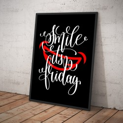 Plakat SMILE IT'S FRIDAY czarny