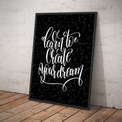 Plakat LEARN TO CREATE YOUR DREAM czarny