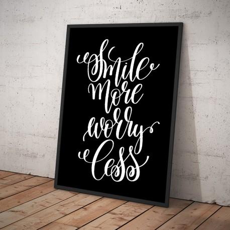 Plakat SMILE MORE WORRY LESS czarny