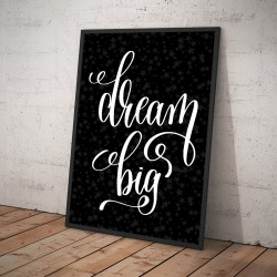 Plakat DREAM BIG czarny