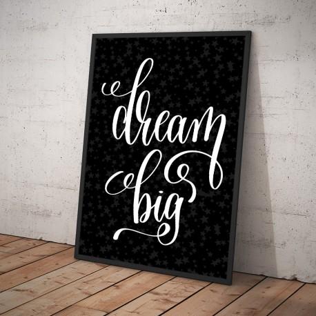 Plakat DREAM BIG czarny