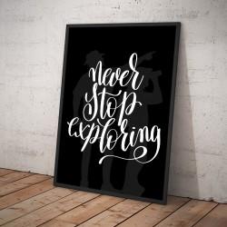 Plakat NEVER STOP EXPLORING czarny