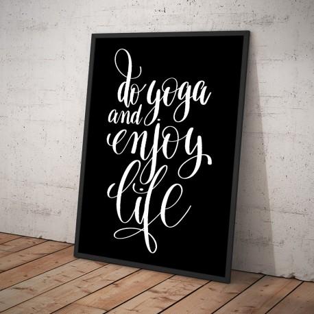 Plakat DO YOGA AND ENJOY LIFE czarny