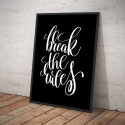 Plakat BREAK THE RULES czarny