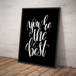 Plakat YOU'RE THE BEST czarny