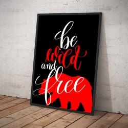 Plakat BE WILD AND FREE czarny