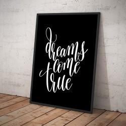 Plakat DREAMS COME TRUE czarny